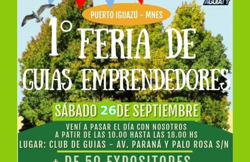 El sábado 26 de septiembre se estará realizando la 1º Feria de Guías Emprendedores